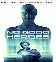 No Good Heroes (2018)