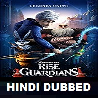 Rise of the Guardians Hindi Dubbed