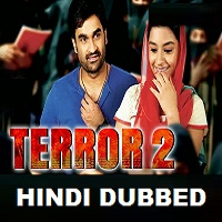 Terror 2 Hindi Dubbed