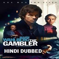 The Gambler Hindi Dubbed