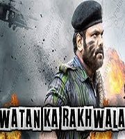Watan Ka Rakhwala Hindi Dubbed