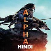 Alpha Hindi Dubbed