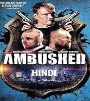 Ambushed Hindi Dubbed