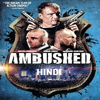 Ambushed Hindi Dubbed