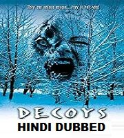 Decoys Hindi Dubbed