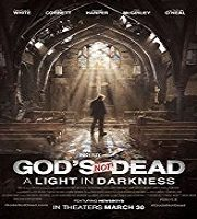 God's Not Dead A Light in Darkness (2018)