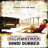 Highwaymen Hindi Dubbed