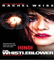 The Whistleblower Hindi Dubbed