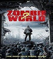 Zombie World 2 (2018)