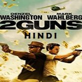 2 Guns Hindi Dubbed