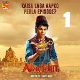 Aladdin Naam Toh Suna Hoga (2018) Season 1 Episode 1