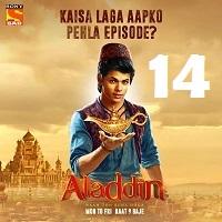 Aladdin Naam Toh Suna Hoga (2018) Season 1 Episode 14