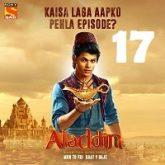 Aladdin Naam Toh Suna Hoga (2018) Season 1 Episode 17