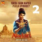 Aladdin Naam Toh Suna Hoga (2018) Season 1 Episode 2