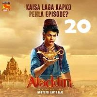 Aladdin Naam Toh Suna Hoga (2018) Season 1 Episode 20