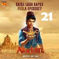 Aladdin Naam Toh Suna Hoga (2018) Season 1 Episode 21