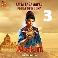 Aladdin Naam Toh Suna Hoga (2018) Season 1 Episode 3
