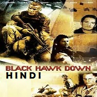 Black Hawk Down Hindi Dubbed