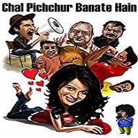 Chal Pichchur Banate Hain (2012)