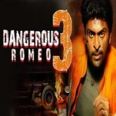 Dangerous Romeo 3 Hindi Dubbed