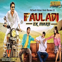Fauladi Ek Mard Hindi Dubbed