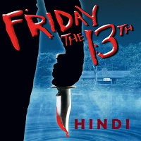 Friday the 13th Hindi Dubbed