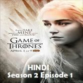 Game of Thrones Season 2 Episode 1 Hindi Dubbed