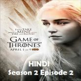 Game of Thrones Season 2 Episode 2 Hindi Dubbed