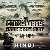 Monsters: Dark Continent Hindi Dubbed