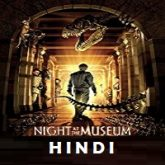 Night at the Museum Hindi Dubbed