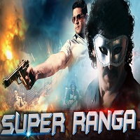 Super Ranga Hindi Dubbed