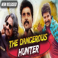 The Dangerous Hunter Hindi Dubbed