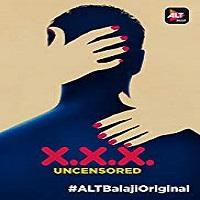 XXX: Uncensored (2018) Season 1 All Episodes