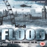 Flood Hindi Dubbed