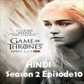 Game of Thrones Season 2 Episode 10 Hindi Dubbed