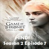 Game of Thrones Season 2 Episode 7 Hindi Dubbed