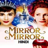 Mirror Mirror Hindi Dubbed