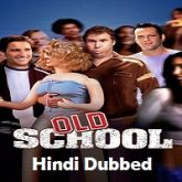 Old School Hindi Dubbed