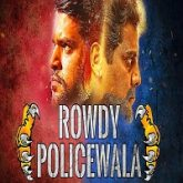 ROWDY POLICEWALA (Tiger) Hindi Dubbed