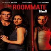 The Roommate Hindi Dubbed