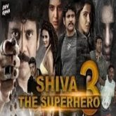 Shiva The Superhero 3 Hindi Dubbed