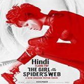The Girl in the Spider's Web Hindi Dubbed