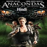 Anacondas Trail of Blood Hindi Dubbed