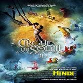 Cirque du Soleil: Worlds Away Hindi Dubbed