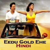 Eedu Gold Ehe Hindi Dubbed