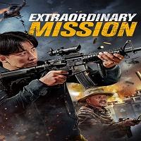 Extraordinary Mission Hindi Dubbed