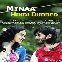 Mynaa Hindi Dubbed