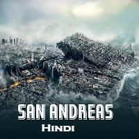 San Andreas Hindi Dubbed