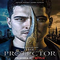 The Protector (2018) Season 1 All Episodes Hindi Dubbed