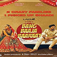 Bang Baaja Baaraat Season 1 All Episodes